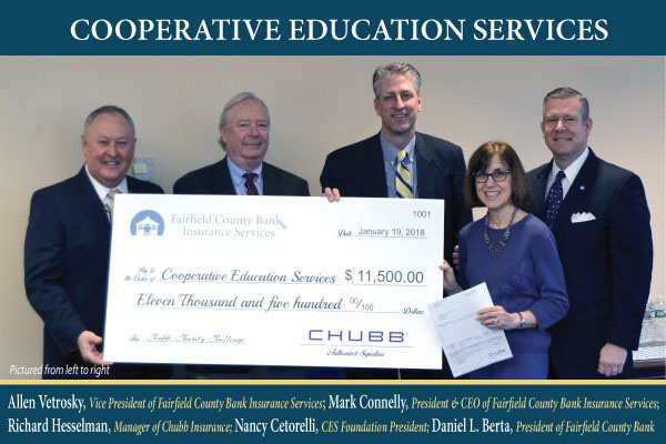 Allen Vetrosky, Vice President of Fairfield County Bank Insurance Services; Mark Connelly, President and CEO of Fairfield County Bank Insurance Services; Richard Hesselman, Manager of Chubb Insurance; Nancy Cetorelli, CES Foundation President; Daniel Berta, President of Fairfield County Bank.